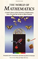 The World of Mathematics: A Small Library of the Literature of Mathematics from A'H-Mose the Scribe to Albert Einstein