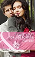 A Sweetheart for Jude Fortune (The Fortunes of Texas: Welcome to Horseback Hollow - Book 2)