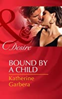 Bound by a Child (Baby Business - Book 2)