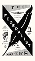 The Federalist Papers (Civic Classics)