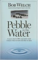 Pebble in the Water