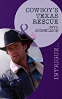Cowboy's Texas Rescue (Black Ops Rescues - Book 3)