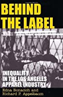 Behind the Label: Inequality in the Los Angeles Apparel Industry
