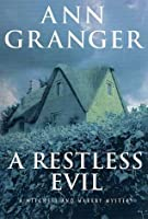 A Restless Evil (Mitchell and Markby, #14)