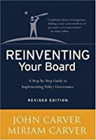 Reinventing Your Board (J-B Carver Board Governance Series)