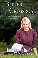 Bitter Crossroad (The Zook Family Revisited #2)