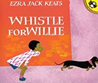 Whistle For Willie (Live Oak Readalong)