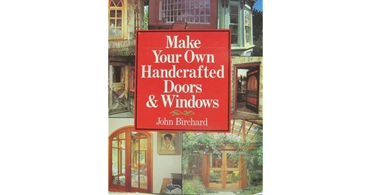 Make your own handcrafted doors and windows by john for Window quotes goodreads