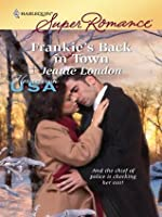 Frankie's Back in Town (Harlequin Superromance, #1616)
