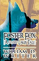 Foster Fox, [A 10,000 Lakes Tale]