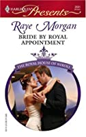 Bride by Royal Appointment (Harlequin Presents)