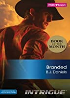 Branded (Whitehorse, Montana:  Chisholm Cattle Company)