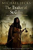 The Traitor of St. Giles (Knights Templar, #9)