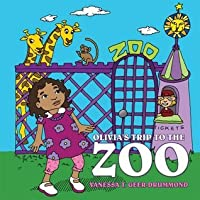 Olivia's Trip to the Zoo