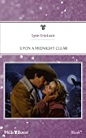 Mills & Boon : Upon A Midnight Clear (Xmas Flash)
