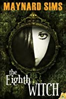The Eighth Witch (Department 18)