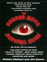 The Horror Movie Survival Guide