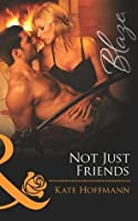 Not Just Friends (The Wrong Bed - Book 51)