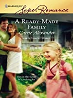 A Ready-Made Family (Harlequin Super Romance)