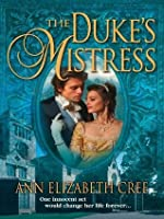 The Duke's Mistress (Harlequin Historical)