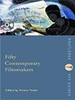 Fifty Contemporary Filmmakers (Routledge Key Guides)