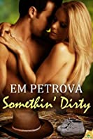 Somethin' Dirty (Country Fever)
