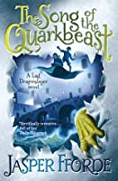The Song of the Quarkbeast (The Last Dragonslayer, #2)