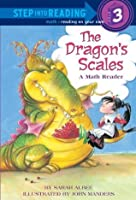 The Dragon's Scales (Step-Into-Reading, Step 3)