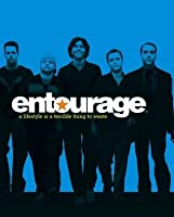 Entourage: A Lifestyle Is a Terrible Thing to Waste