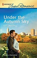 Under the Autumn Sky (Harlequin Super Romance)