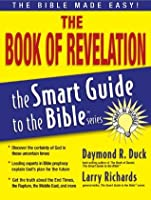 The Book of Revelation (The Smart Guide to the Bible Series)