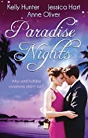 Paradise Nights: Taken By The Bad Boy/Barefoot Bride/Behind Closed Doors...