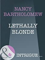 Lethally Blonde (The It Girls - Book 3)
