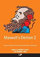 Maxwell's Demon 2 Entropy, Classical and Quantum Information, Computing: Entropy, Information, Computing