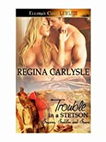 Trouble in a Stetson (Sequins, Saddles and Spurs, #2)