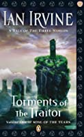 Torments of the Traitor: : Song of the Tears Volume 1