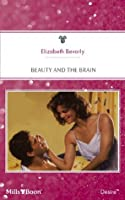 Beauty And The Brain (Blame It on Bob, #2)