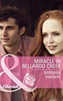 Miracle in Bellaroo Creek (Bellaroo Creek! - Book 2)