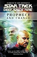Prophecy and Change Anthology (Star Trek Deep Space Nine)
