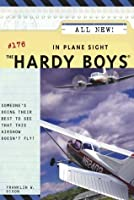 In Plane Sight (Hardy Boys Book 176)