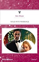 Mills & Boon : Sold Into Marriage