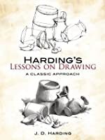 Harding's Lessons on Drawing: A Classic Approach (Dover Art Instruction)