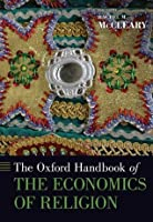 The Oxford Handbook of the Economics of Religion (Oxford Handbooks)
