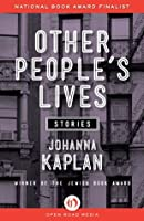 Other People's Lives: Stories