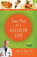 Your Plan For a Balanced Life
