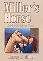 Miller's Horse: Intriguing Horse Facts