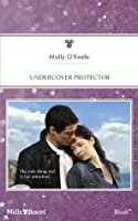 Mills & Boon : Undercover Protector