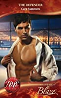 The Defender (Mills & Boon Blaze) (Tall, Dark...and Dangerously Hot! - Book 3)