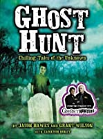 Ghost Hunt: Chilling Tales of the Unknown