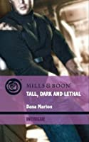 Tall, Dark and Lethal (Thriller - Book 5)